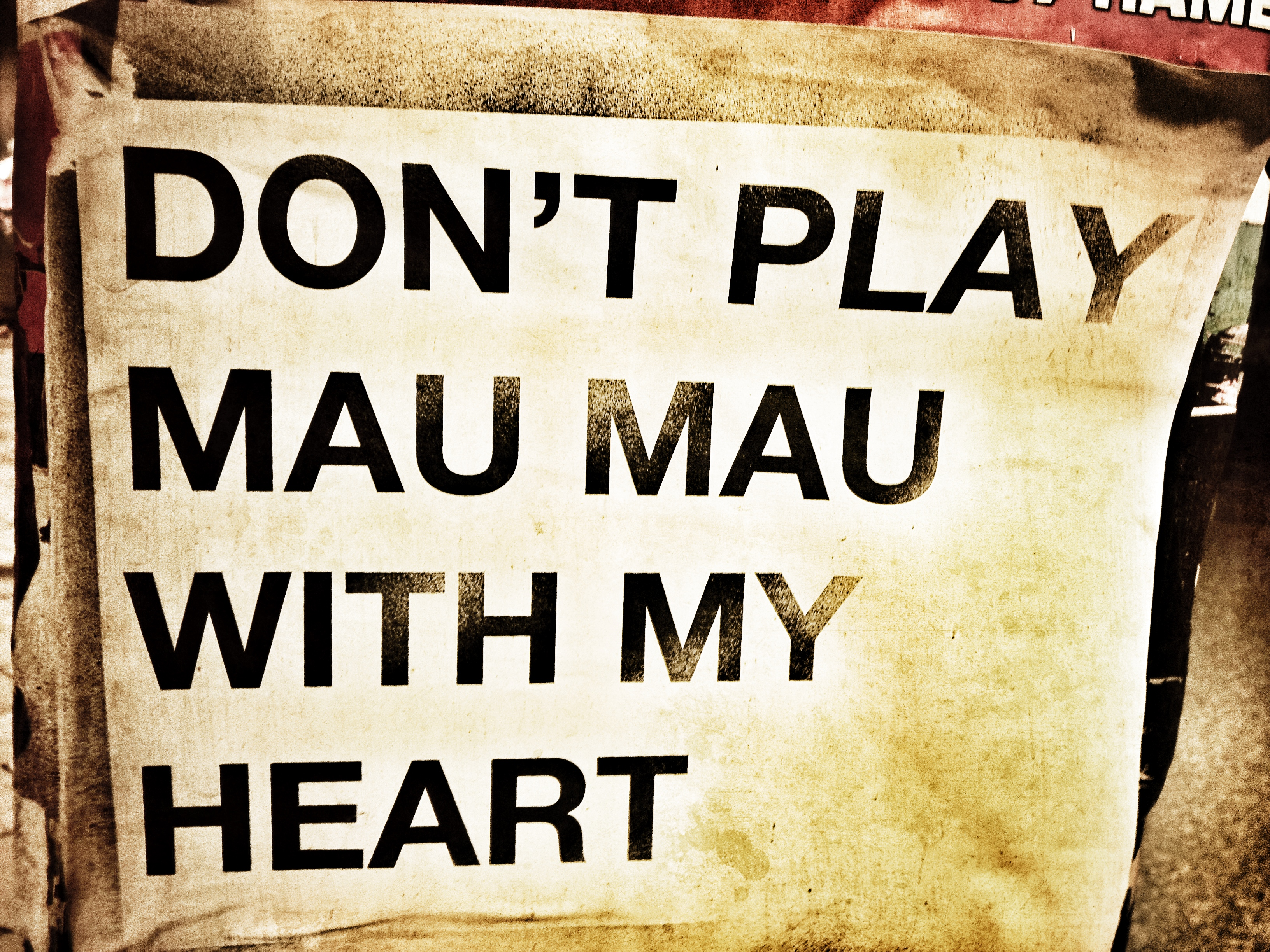 Don´t play mau mau with my heart, gesehen in HH Ottensen, fotografiert von Mia